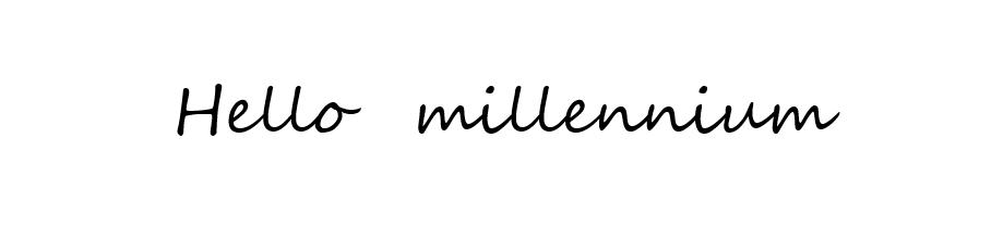 Hello ミレニアル